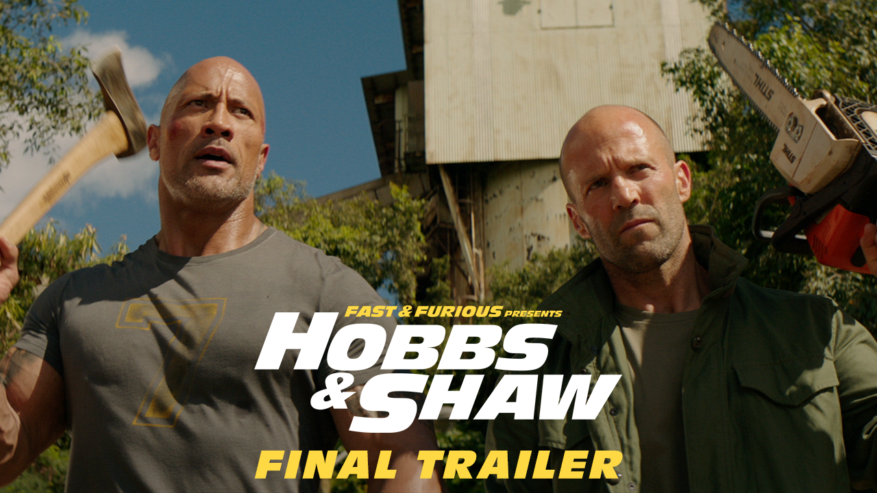 Fast & Furious Presents: Hobbs & Shaw - Final Trailer